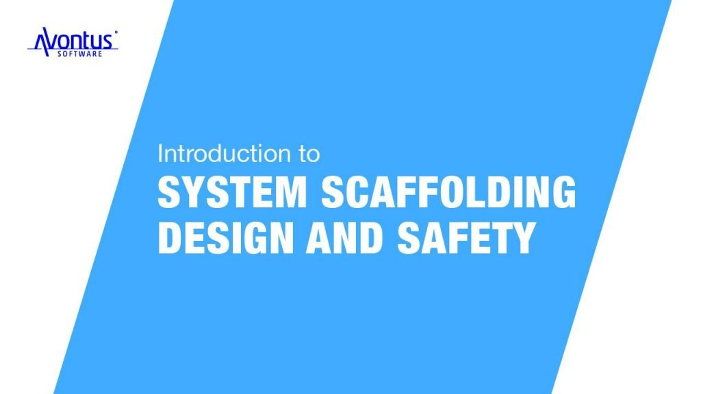 System Scaffolding Design and Safety