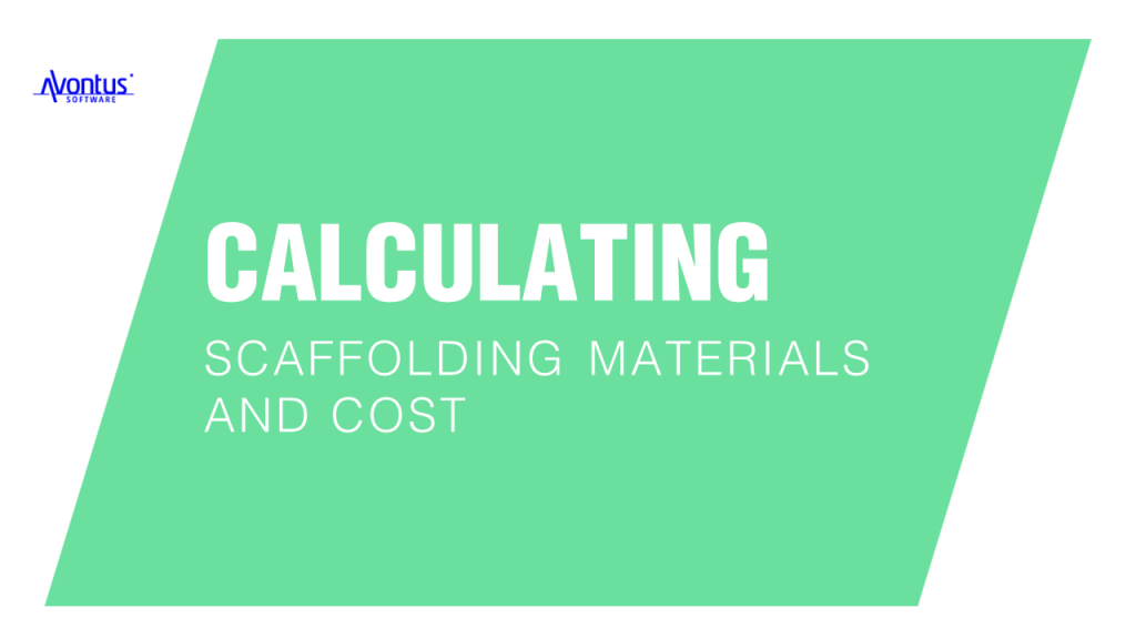 Calculating Scaffolding Materials and Cost